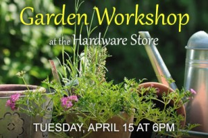 garden workshop 041514 post 300x199 Garden Workshop